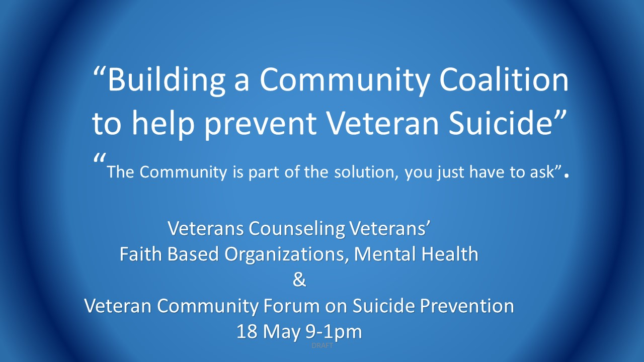 Building a Community Coalition to support Veteran Suicide Prevent